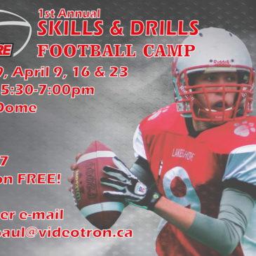 1st Annual SKILLS & DRILLS Football Camp